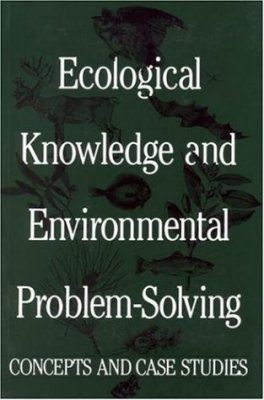 Ecological Knowledge and Environmental Problem Solving
