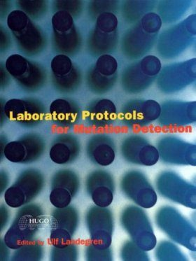 Laboratory Protocols for Mutation Detection