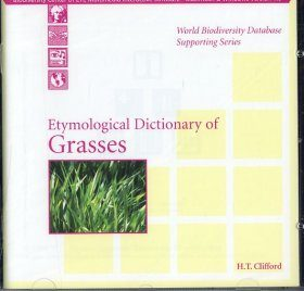 Etymological Dictionary of Grasses CD-ROM