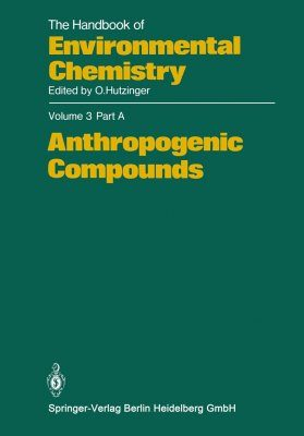 The Handbook of Environmental Chemistry, Volume 3, Part A