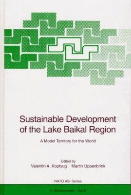 Sustainable Development of the Lake Baikal Region for the World