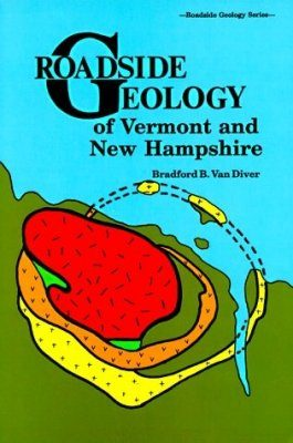 Roadside Geology of Vermont and New Hampshire