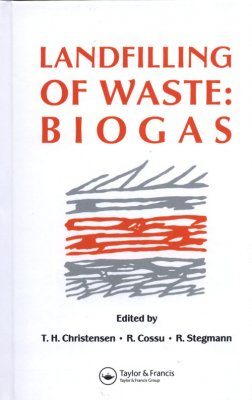 Landfilling of Waste: Biogas