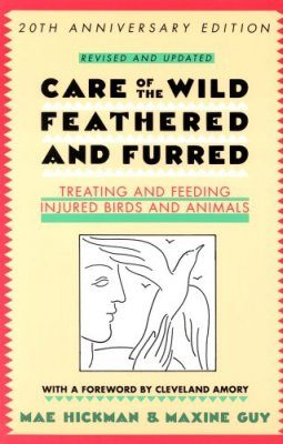 Care of the Wild Feathered and Furred