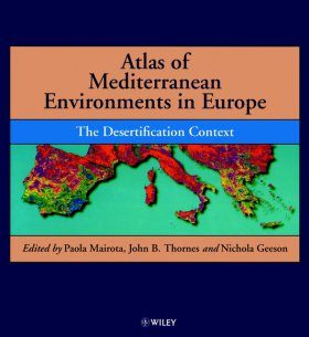 Atlas of Mediterranean Environments in Europe