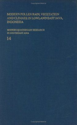 Modern Quaternary Research in Southeast Asia, Volume 14