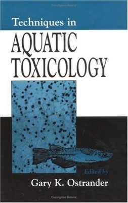 Techniques in Aquatic Toxicology