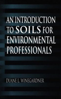 An Introduction to Soils for Environment Professionals