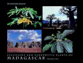 The Succulents and Xerophytic Plants of Madagascar, Volume 2
