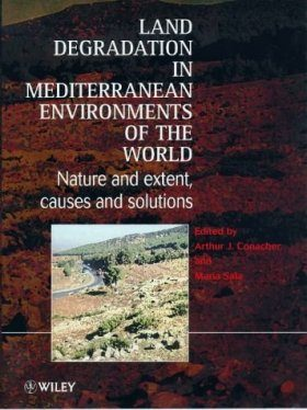 Land Degradation in Mediterranean Environments of the World
