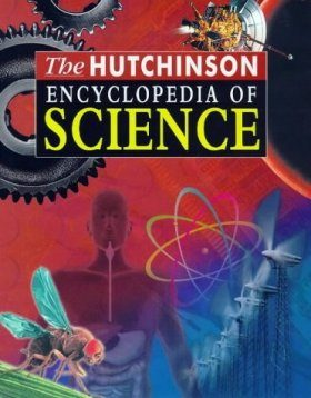 The Hutchinson Encyclopedia of Science