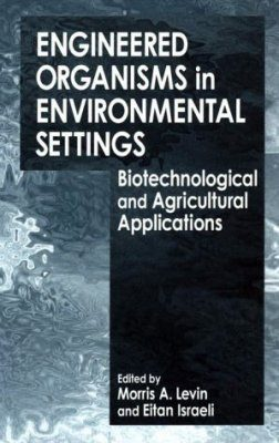 Engineered Organisms in Environmental Settings