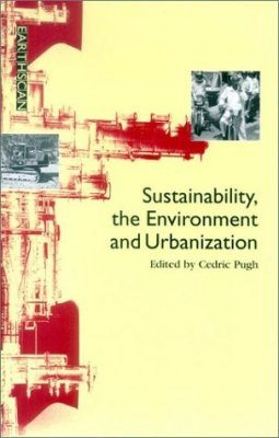 Sustainability, the Environment and Urbanisation