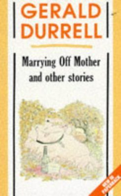 Marrying Off Mother and Other Stories
