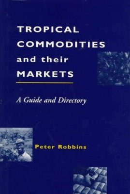 Tropical Commodities and their Markets