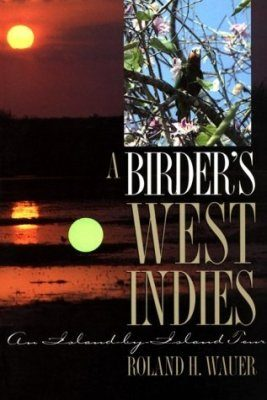 A Birder's West Indies