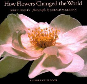 How Flowers Changed the World