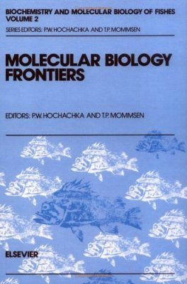 Biochemistry and Molecular Biology of Fishes, Volume 2
