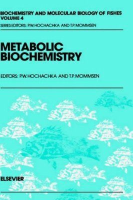 Biochemistry and Molecular Biology of Fishes, Volume 4