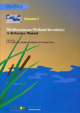 Mediterranean Wetland Inventory, Volume 1: A Reference Manual
