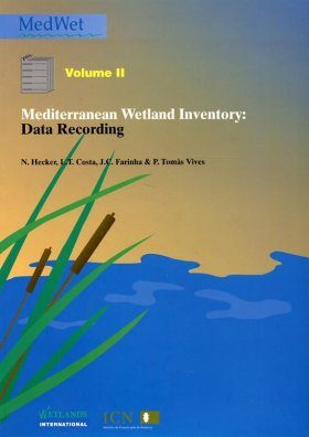 Mediterranean Wetland Inventory, Volume 2: Data Recording