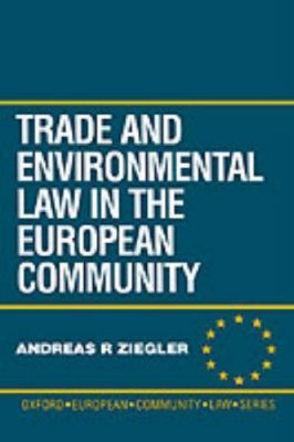 Trade and Environmental Law in the European Community