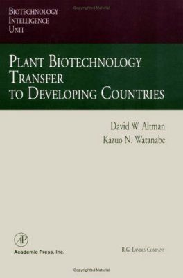 Plant Biotechnology Transfer to Developing Countries
