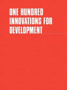 One Hundred Innovations For Development