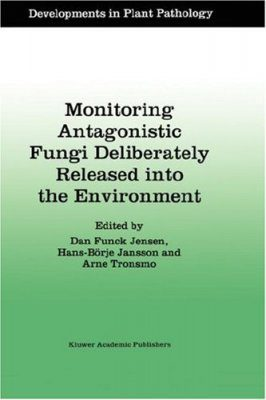 Monitoring Antagonistic Fungi Deliberately Released into the Environment