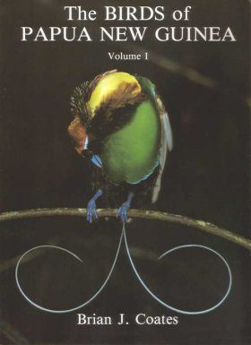 The Birds of Papua New Guinea: Volume 1