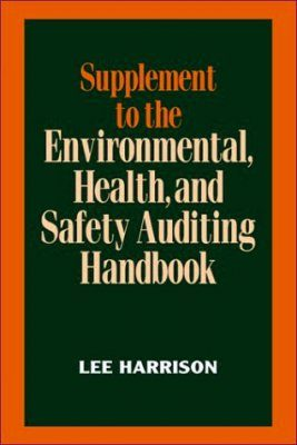 Supplement to the Environmental, Health and Safety Auditing Handbook