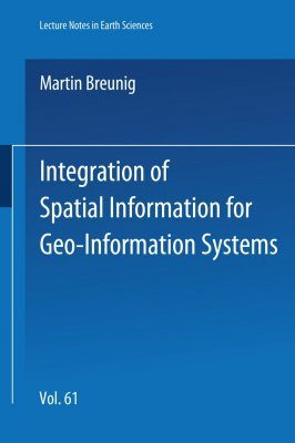 Integration of Spatial Information for Geo-Information Systems
