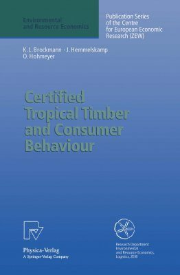 Certified Tropical Timber and Consumer Behavior