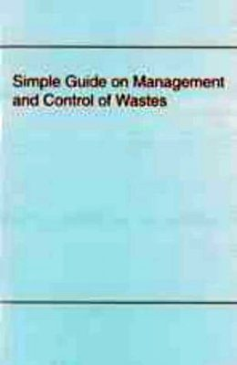 Simple Guide on Management and Control of Wastes