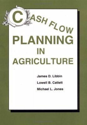 Cash Flow Planning in Agriculture