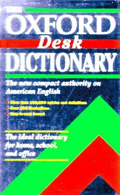 The Oxford Desk Dictionary