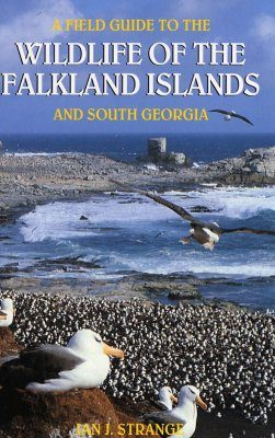 A Field Guide to the Wildlife of the Falkland Islands and South Georgia