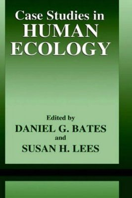 Case Studies in Human Ecology