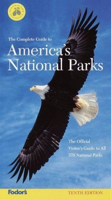 The Complete Guide to America's National Parks