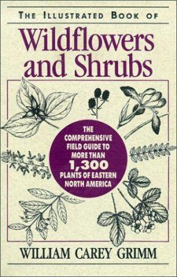 The Illustrated Book of Wildflowers and Shrubs