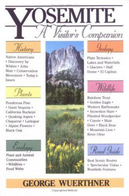 Yosemite: A Visitor's Companion