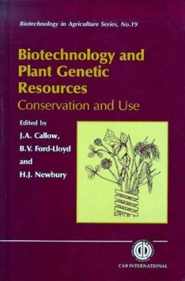 Biotechnology and Plant Genetic Resources