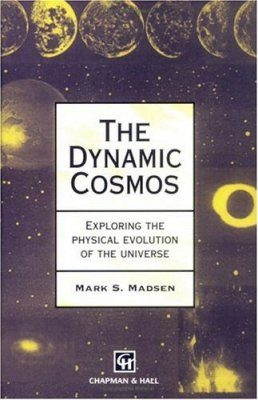 The Dynamic Cosmos