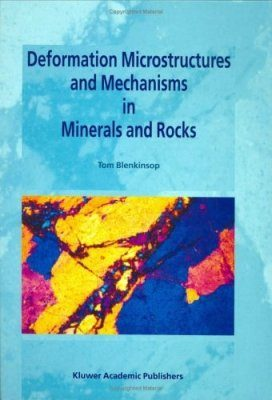 Deformation Microstructures and Mechanisms in Minerals and Rocks