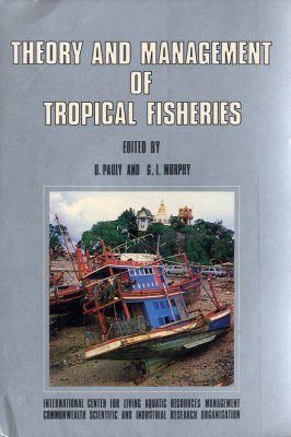 Theory and Management of Tropical Fisheries