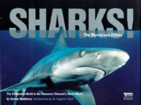Sharks!: The Mysterious Killers