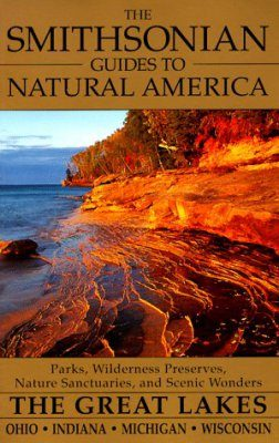 Smithsonian Guides to Natural America: The Great Lakes