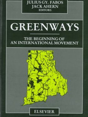 Greenways: The Beginning of an International Movement