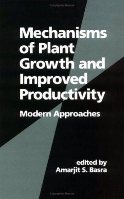 Mechanisms of Plant Growth and Improved Productivity