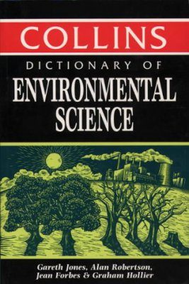 Collins Dictionary of Environmental Science